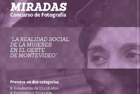 """Concurso """"Miradas - La realidad social de las mujeres en el oeste de Montevideo"""""""
