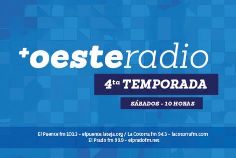 +Oeste Radio - 4ta temproada