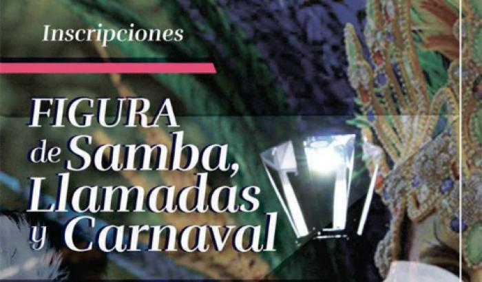 Inscripciones a Figura de Carnaval, Llamadas y Samba